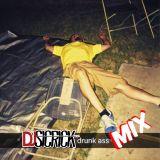 DRUNK ASS MIX