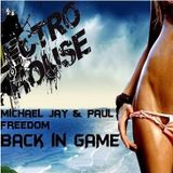 Michael Jay & Paul Freedom - Back in GAME