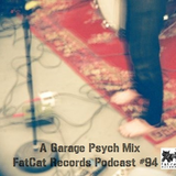 A Garage Psych Mix: FatCat Records Podcast #94
