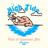 High Tide - End of Summer Mix '15 mixed by Them Jeans