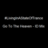 Go To The Heaven - Mix By ID