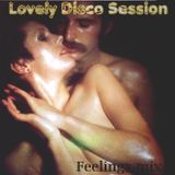 Lovely Disco Session (''Feelings'' mix)