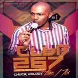 Club 267 Vol 1 - Chuck Melody