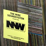 The Wire Soundsystem w/ Emily Bick - 15th August 2019