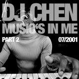 DJ Chen - Music's In Me #2 (07/2001)