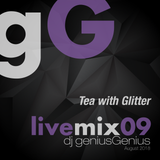 gG livemix09: Tea with Glitter