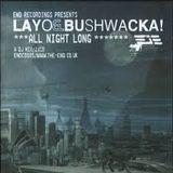 Layo & Bushwacka - All Night Long CD2 (2003)