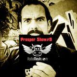 Prosper Show#9 On Radio Meuh