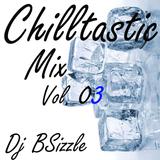 Chilltastic Mix Vol. 03