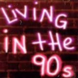 LIVING IN THE 90's. FLASHBACK TO THE 90's SUPER MIX 3