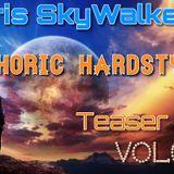 Chris SkyWalker - Euphoric Hardstyle(Teaser Mix Vol.002)