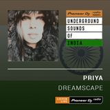 Priya - Dreamscape (Underground Sounds Of India) - October 2019