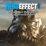 Nerd Effect Podcast 76 - Top 5 Fictional Worlds