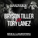 @DJMYSTERYJ - Bryson Tiller Vs Tory Lanez