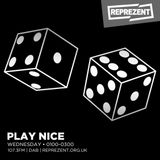 Play Nice ft Special guest Opus | 13th June 2017
