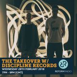 The Takeover w/ Discipline Records 28th February 2018