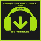 Deep House & Soul Mix By @nnibas 2016