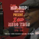 Guest: Nego True - IAHH Radio Show