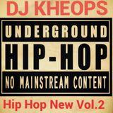 DJ KHEOPS HIP HOP UNDERGROUND NEW VOL.2 MIX LIVE