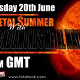 Blackdiamond's Metal Mayhem 20/6/17: Metal Summer Part 1