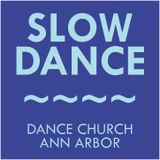 Dance Church Ann Arbor - February 2016