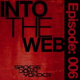 Into the Web Episode: 006 feat. DanjaOne