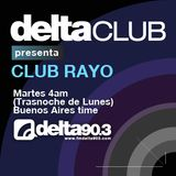Delta Club presenta Club Rayo (3/4/2012)