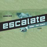 Laylae - Live @ Escalate (2014-08-01)