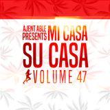 Mi Casa, Su Casa Podcast - Volume 47 - 04.30.16