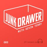 Junk Drawer - Episode 008