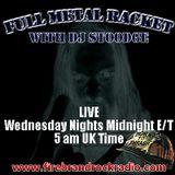 Full Metal Racket with DJ Stoodge on Firebrand Rock Radio 6th March 2012
