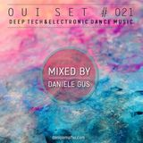 Oui Set Mix #021 (Deep Techno & Electronic Dance Music)