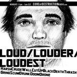 LOUD/LOUDER/LOUDEST episode 44 - 08.05.13