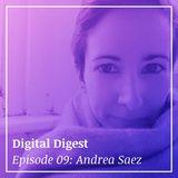 "Digital Digest | Andrea Saez - Pt 01 ""The People Connector"" (01x09)"