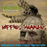 CELLOPHANE H95  HIPPIES SHAMANS