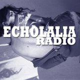 Echolalia Radio EP 78: Manicured DiME Songs.