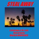 Steal Away Mix
