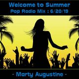 Welcome to Summer : Pop Radio ReMix (6/20/19)