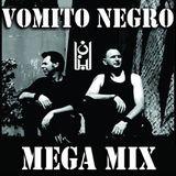 Mega Mix Vomito Negro