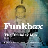 Bobzilla's Twisted Lip 1st Birthday Funkbox Mix!