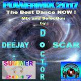 POWERMIX 2017-The Best Dance Now ! - SUMMER 2017