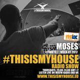 #TIMH107_W01 - Moses pres. THISISMYHOUSE