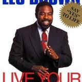 Live Your Dreams by Les Brown