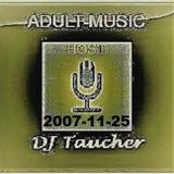 DJ Taucher - Adult Music - 2007-11-25