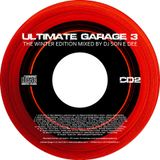 Ultimate Garage 3 - The Winter Edition CD2 Mixed By DJ Son E Dee - www.DJSonEDee.com
