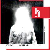 Hyp 201: Hazylujah