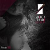 Muzik & Friendz Podkazt 008 - Tominori Hosoya
