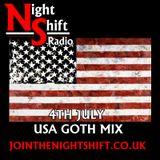 Night Shift  4th July USA goth Mix