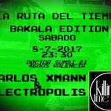 La Ruta Del Tiempo  (Carlos Xmann&Electropolis Live @Killing Time 8-7-2017 Valencia)