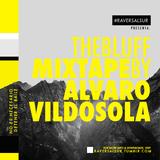 The Bluff Mixtape by Alvaro Vildosola